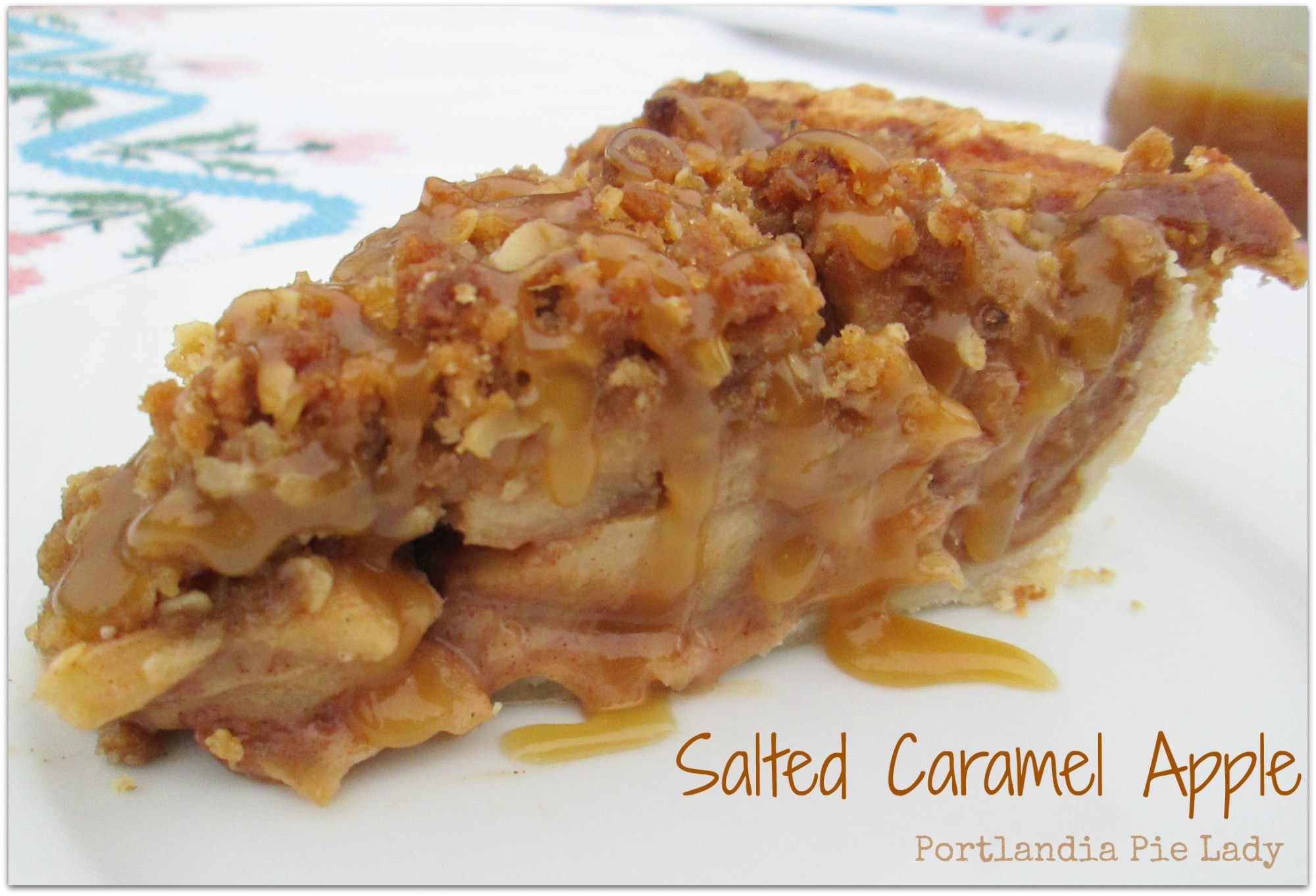 Salted Caramel Apple - Portlandia Pie Lady