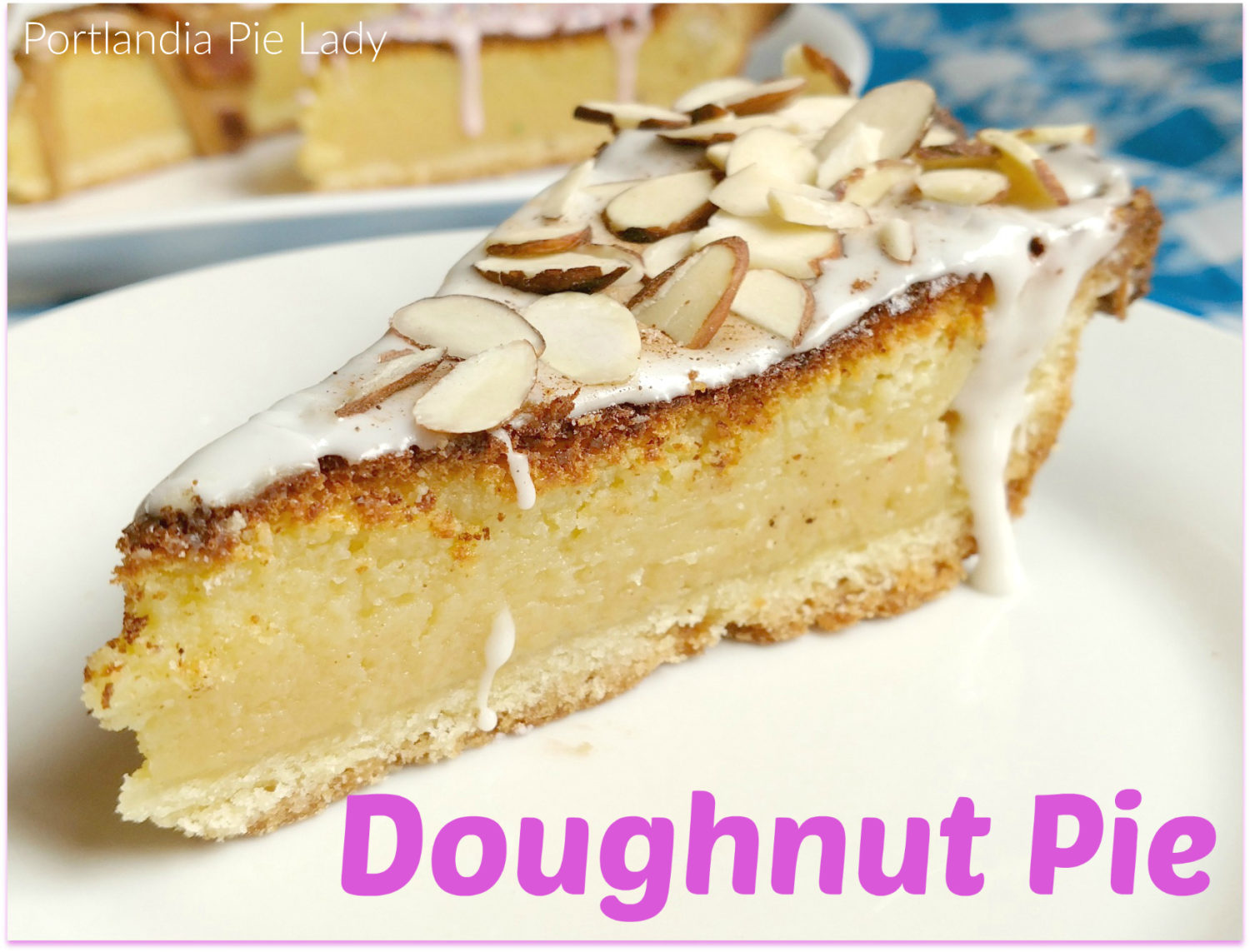 Doughnut Pie: The filling tastes like a cross between a cruller & fresh baked cake doughnut. Design your favorite doughnut on each slice without leaving your kitchen!