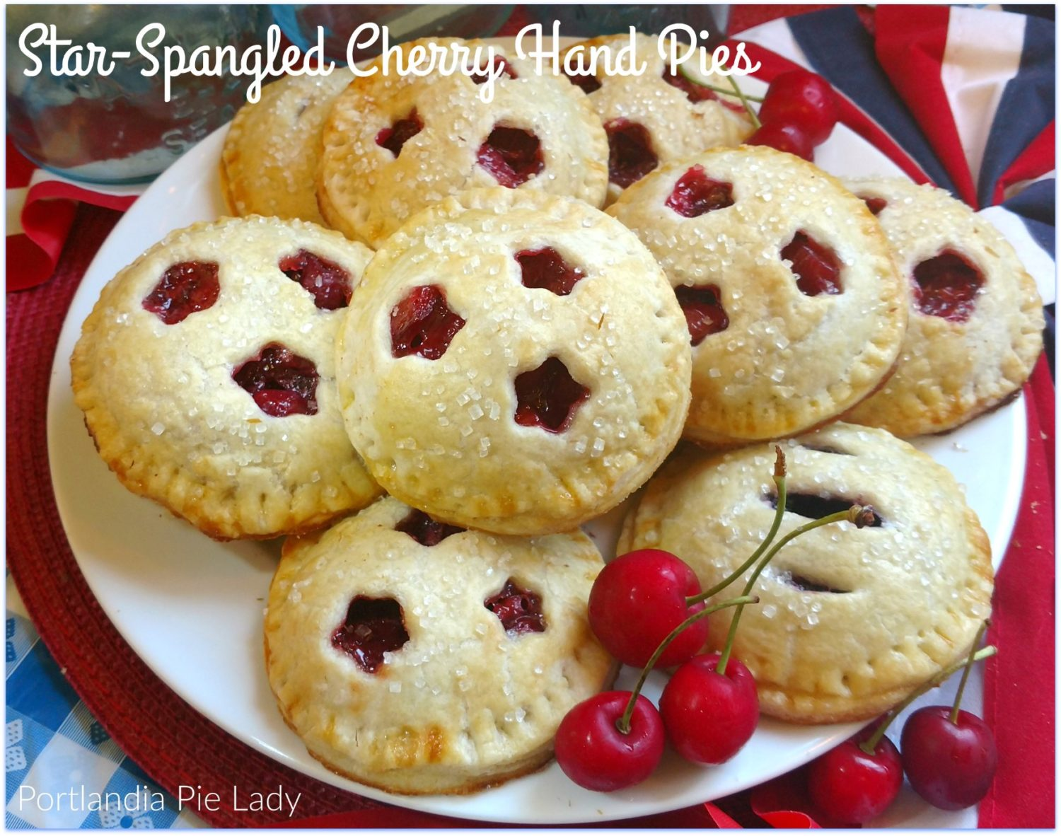 Star-Spangled Cherry Hand Pies: Tasty cherry hand pies with the perfect amount of sweetness, a touch of lemon zest, with your fresh-picked tart cherries baked in a flaky buttery crust!